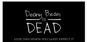DeanyBeanisDead2020